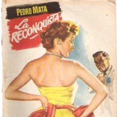 Libros de segunda mano: LA RECONQUISTA - PEDRO MATA - COLECCION POPULAR LITERARIA ** Nº 10 ** 1955. Lote 18700108