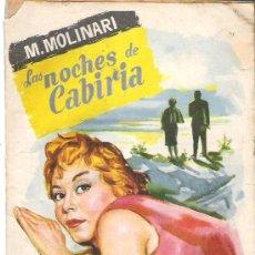Libros de segunda mano: LAS NOCHES DE CABIRIA - M. MOLINARI - COLECCIO POPULAR LITERARIA Nº 93 ** 1958. Lote 18700149