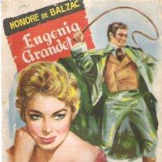 Libros de segunda mano: EUGENIA GRANDET - HONORE DE BALZAC - COLECCION POPULAR LITERARIA Nº 95 ** 1958. Lote 19965997