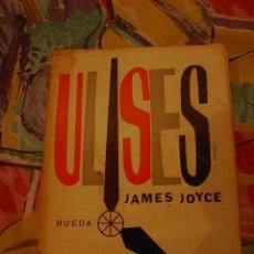 Libros de segunda mano: ULISES, JAMES JOYCE, ED RUEDA,1956. Lote 18845397