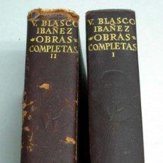 Libros de segunda mano: OBRAS COMPLETAS TOMOS I Y II VICENTE BLASCO IBAÑEZ ED AGUILAR 1960 Y 1961. Lote 19015613