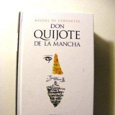 Libros de segunda mano: DON QUIJOTE DE LA MANCHA MIGUEL DE CERVANTES EDICION DEL IV CENTENARIO. Lote 19491961