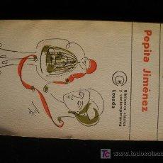 Libros de segunda mano: PEPITA JIMENEZ. JUAN VALERA. ED.LOSADA.1976 172 PAG. EDIC.BOLSILLO.. Lote 20060535
