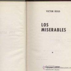 Libros de segunda mano: LOS MISERABLES. TOMO I Y II. Lote 22094589