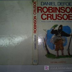 Libros de segunda mano: ROBINSON CRUSOE DANIEL DEFOE PREMIO LAZARILLO ILUSTRACIÓN 1960 JOSÉ NARRO JUVENTUD 1975 RM43066. Lote 22329876