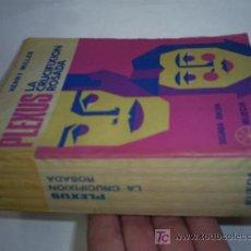 Libros de segunda mano: PLEXUS LA CRUCIFIXIÓN ROSADA 2 NOVELAS EN UN VOLUMEN HENRY MILLER 1973 RM41777. Lote 21306082