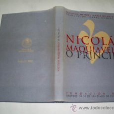 Libros de segunda mano: O PRÍNCIPE NICOLÁS MAQUIAVELO UNIVERIDADE SANTIAGO COMPOSTELA 2002 RM46587. Lote 21349388