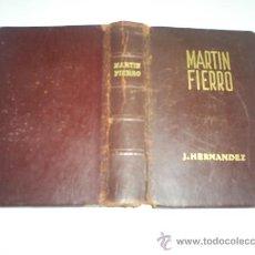 Libros de segunda mano: EL GAUCHO MARTÍN FIERRO Y LA VUELTA DE MARTÍN FIERRO JOSÉ HERNÁNDEZ 1950 RM46850. Lote 21571207