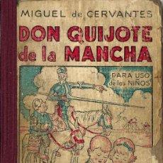 Libros de segunda mano: EL INGENIOSO HIDALGO DON QUIJOTE DE LA MANCHA / COMPUESTO POR MIGUEL DE CERVANTES SAAVEDRA - 1943. Lote 21559050