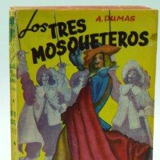 Libros de segunda mano: LOS TRES MOSQUETEROS ALEJANDRO DUMAS BIBLIOTECA OBRAS FAMOSAS EDITORIAL TOR 1956. Lote 21652669