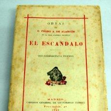 Libros de segunda mano: EL ESCÁNDALO NOVELA PEDRO A DE ALARCÓN LIBRERÍA VICTORIANO SUÁREZ MADRID 1942. Lote 21781204