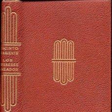 Libros de segunda mano: BENAVENTE, J. - LOS INTERESES CREADOS . Lote 27322237