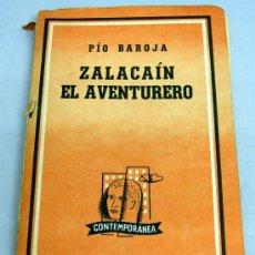 Libros de segunda mano: ZALACAÍN EL AVENTURERO PÍO BAROJA ED LOSADA CONTEMPORÁNEA BUENOS AIRES 1965. Lote 21961476