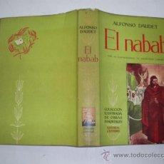 Libros de segunda mano: EL NABAB ALFONSO DAUDET CUMBRE 1955 RM39161. Lote 22200603