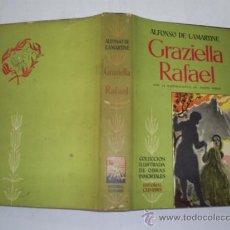 Libros de segunda mano: GRAZIELLA RAFAEL ALFONSO DE LAMARTINE CUMBRE 1957 RM39159. Lote 22200664