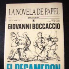 Libros de segunda mano: LA NOVELA DE PAPEL SELECCION II Nº 20 EL DECAMERON GIOVANNI BOCCACCIO 1986 ...C12. Lote 22193539