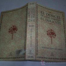 Libros de segunda mano: EL DONCEL DE DON ENRIQUE EL DOLIENTE MARIANO JOSÉ DE LARRA ESPASA 2003 RM47036. Lote 22445188