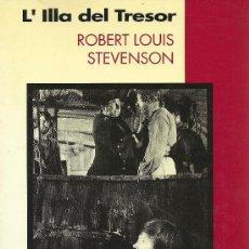 Libros de segunda mano: L'ILLA DEL TRESOR - ROBERT LOUIS STEVENSON - 1994. Lote 23140368