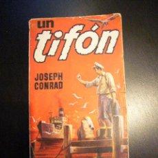 Libros de segunda mano: UN TIFÓN CONRAD, JOSEPH. 1958 1ª EDICIÓN COL . ALCOTAN EDICIONES G.P ....C14. Lote 27279337