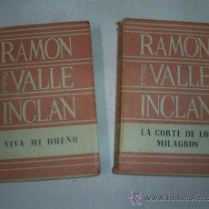 Libros de segunda mano: LA CORTE DE LOS MILAGROS VIVA MI DUEÑO 2 TOMOS VALLE INCLÁN PLENITUD EL RUEDO IBÉRICO 1954 RM48316-V. Lote 27411101