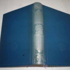 Libros de segunda mano: LOS INTERESES CREADOS LA CIUDAD ALEGRE Y CONFIADA CARTAS DE MUJERES AGUILAR CRISOL 22 1964 RM48828-V. Lote 23850399
