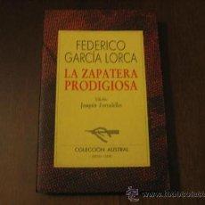 Libros de segunda mano: LA ZAPATERA PRODIGIOSA - FEDERICO GARCIA LORCA - ESPASA CALPE. Lote 27433840