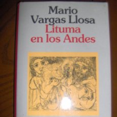 Libros de segunda mano: LIBRO. LITUMA EN LOS ANDES. MARIO VARGAS LLOSA. PREMIO PLANETA 1993. MUY BUEN ESTADO. Lote 26781757