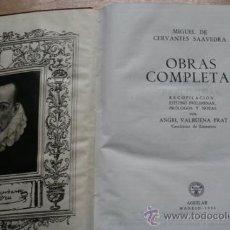 Libros de segunda mano: OBRAS COMPLETAS. CERVANTES SAAVEDRA (MIGUEL). Lote 23919098