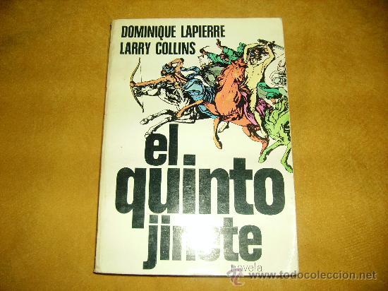EL QUINTO JINETE. DOMINIQUE LAPIERRE LARRY COLLINS. BARCELONA 1980 (Libros de Segunda Mano (posteriores a 1936) - Literatura - Narrativa - Clásicos)