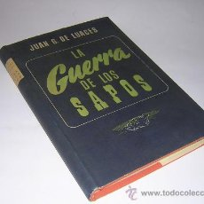 Libros de segunda mano - 1947 - JUAN G. DE LUACES - LA GUERRA DE LOS SAPOS - PRIMERA EDICION - 24475286