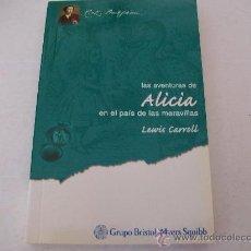 Libros de segunda mano: EDITORIAL DEBATE/ ALICIA EN EL PAÍS DE LAS MARAVILLAS. LEWIS CARROLL. Lote 24935915