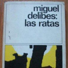 Libros de segunda mano: LAS RATAS - MIGUEL DELIBES - DESTINOLIBRO 8. Lote 26542093