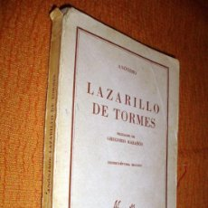 Libros de segunda mano: LAZARILLO DE TORMES- ANÓNIMO 1969 PREFACIO DE GREGORIO MARAÑÓN . Lote 24991743
