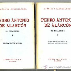 Libros de segunda mano: CLÁSICOS CASTELLANOS . PEDRO ANTONIO DE ALARCÓN : EL ESCÁNDALO - DOS TOMOS. Lote 25710645