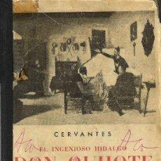 Libros de segunda mano: EL INGENIOSO HIDALGO DON QUIJOTE DE LA MANCHA / MIGUEL DE CERVANTES SAAVEDRA- 1941. Lote 25843165