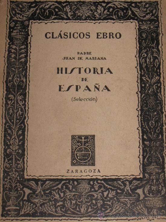 LIBROS - LIBRO HISTORIA DE ESPAÑA (Libros de Segunda Mano (posteriores a 1936) - Literatura - Narrativa - Clásicos)