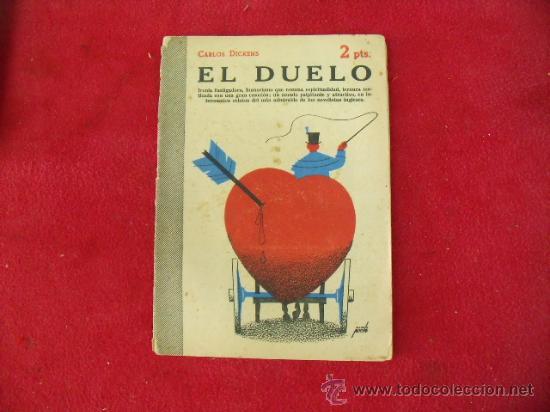 REVISTA LITERARIA LIBRO CARLOS DICKENS, EL DUELO, JULIO DE 1952. L.24250 (Libros de Segunda Mano (posteriores a 1936) - Literatura - Narrativa - Clásicos)