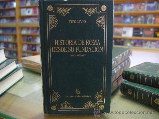 Resultado de imagen de Historia de Roma desde su Fundación / Tito Livio: