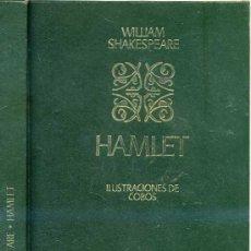 Libros de segunda mano: SHAKESPEARE : HAMLET. ILUSTRADO EN COLOR POR COBOS. EDICIÓN NUMERADA. Lote 133986179