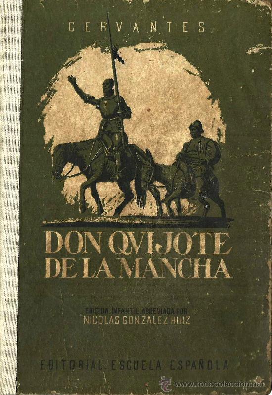 QUIJOTE INFANTIL / MIGUEL DE CERVANTES ; EDICIÓN ABREVIADA POR NICOLÁS GONZÁLEZ - 1947 (Libros de Segunda Mano (posteriores a 1936) - Literatura - Narrativa - Clásicos)