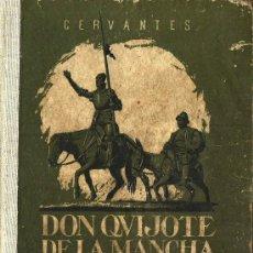 Libros de segunda mano: QUIJOTE INFANTIL / MIGUEL DE CERVANTES ; EDICIÓN ABREVIADA POR NICOLÁS GONZÁLEZ - 1947. Lote 26850935