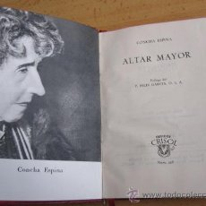 Libros de segunda mano: ALTAR MAYOR - CONCHA ESPINA - EDI AGUILAR COL CRISOL -Nº326 1961. Lote 27158071