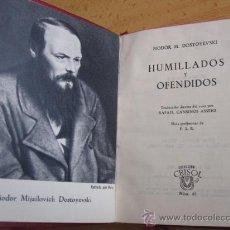 Libros de segunda mano: HUMILLADOS Y OFENDIDOS - DOSTOYEVSKI, EDI AGUILAR COL CRISOL -Nº 45 1961. Lote 27158133
