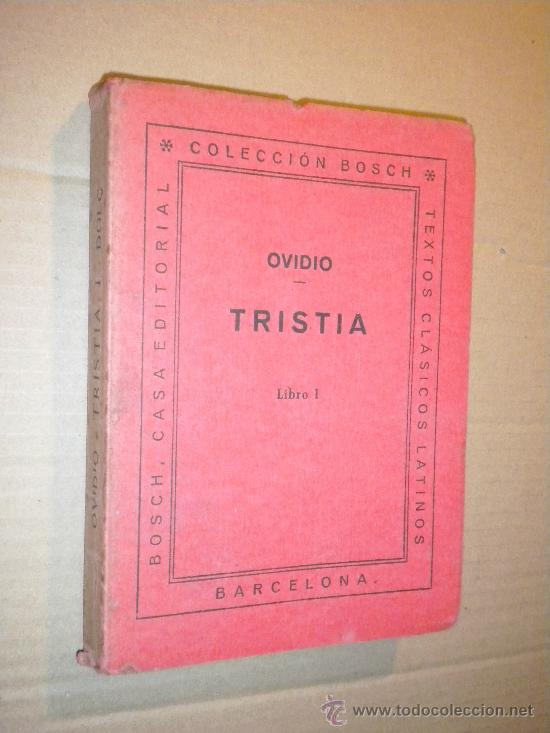 TRISTIA. LIBRO I / OVIDIO (Libros de Segunda Mano (posteriores a 1936) - Literatura - Narrativa - Clásicos)