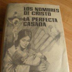 Libros de segunda mano: LOS NOMBRES DE CRISTO. LA PERFECTA CASADA. F. LUIS DE LEON. ED. FERMA.1965 350 PAG. Lote 27371701