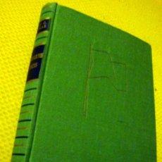 Libros de segunda mano: LIBRO DE LLOYD C. DOUGLAS ESTANDARTES BLANCOS LUIS CARALT ED. BARCELONA 1ª EDICIÓN 1956 COL. GIGANTE. Lote 27650515