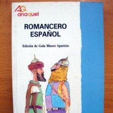 Libros de segunda mano: ROMANCERO ESPAÑOL DE BRUÑO, COLECCIÓN ANAQUEL Nº 24 1992 NUEVO. Lote 27726331