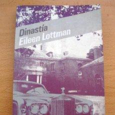 Libros de segunda mano: DINASTÍA DE EILEEN LOTTMAN SERIE DE LA TV LOS JET DE PLAZA & JANÈS 1986. Lote 27835008