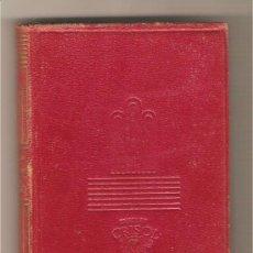 Libros de segunda mano: LOS SUFRIMIENTOS DEL JOVEN WERTHER. REINEKE EL ZORRO .-JOHANN WOLFGANG GOETHE. Lote 27980374