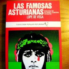Libros de segunda mano: LAS FAMOSAS ASTURIANAS. LOPE DE VEGA. EDIC. A. ZAMORA VICENTE. EDIT.AYALGA, ASTURIAS, 1982.. Lote 207340210